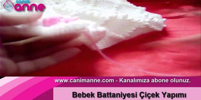 Bebek Battaniyesi Çiçek Yapımı