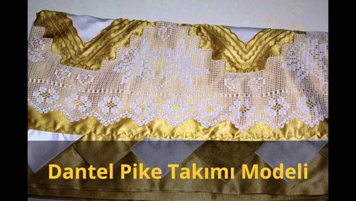 Dantel Pike Takımı Modeli