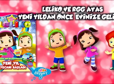 Leliko ve RGG Ayas Yeni Yıldan Önce Evinize Geliyor