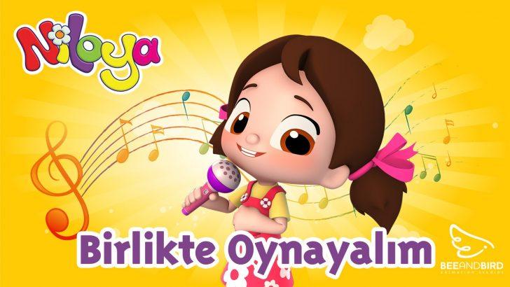 Niloya – Birlikte Oynayalım Şarkı – Yumurcak Tv