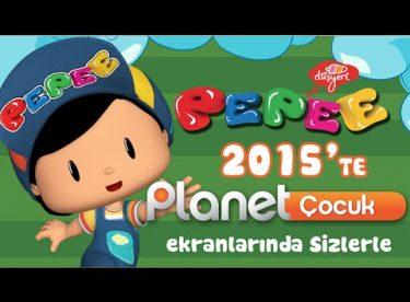 Pepee 2015'te Planet Çocuk'ta