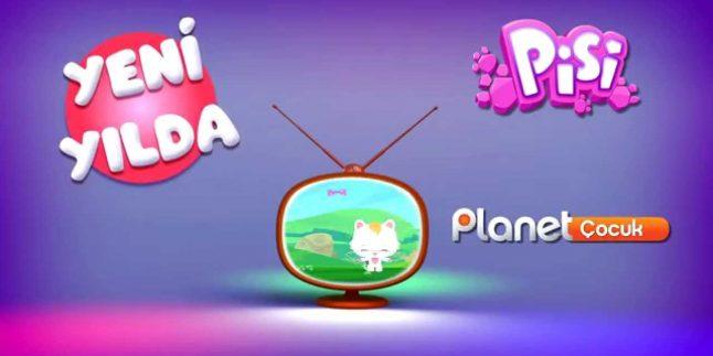 Pisi Yeni Yılda Planet Çocuk Ekranlarında