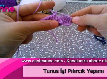 Tunus İşi Pıtırcık Yapımı