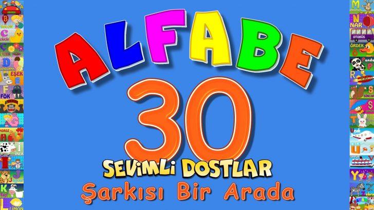 ABC Alfabe 30 Şarkı bir arada – Çocuk Şarkıları