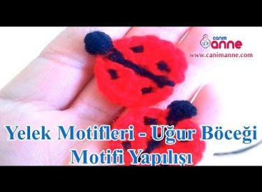 Yelek Motifleri Uğur Böceği Motifi Yapılışı