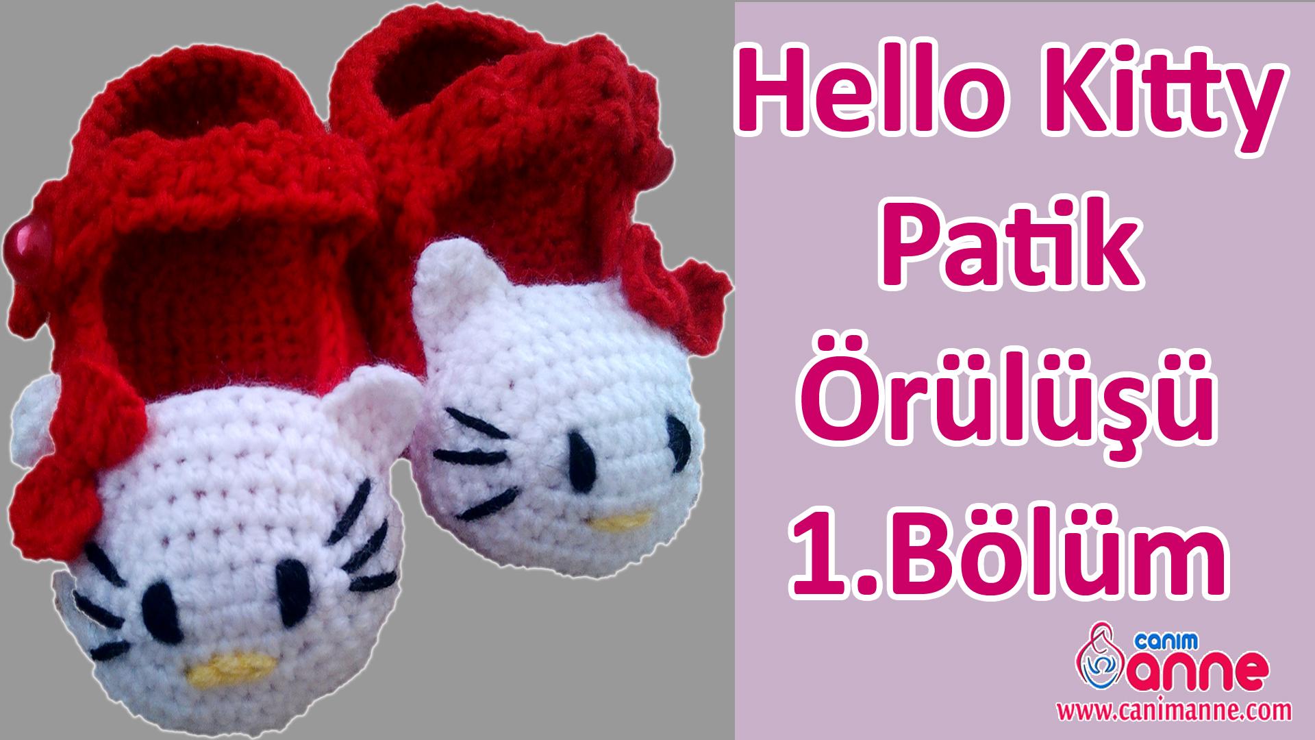 Hello Kitty Patik Örülüşü 1. Bölüm