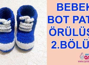 Bebek Bot Patik Nasıl Örülür 2.Bölüm