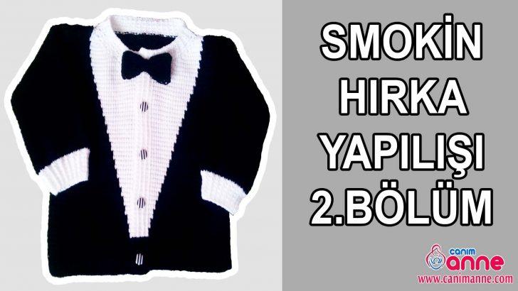 Smokin Hırka Yapılışı 2.Bölüm