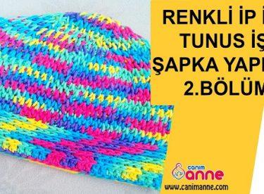Renkli İple Tunus İşi Şapka Yapılışı 2.Bölüm