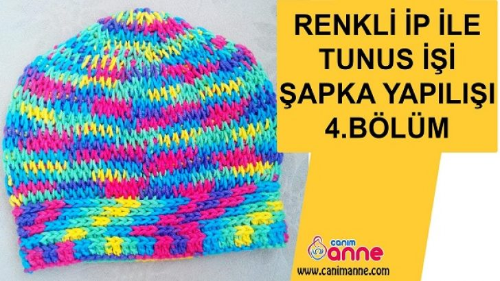 Renkli İple Tunus İşi Şapka Yapılışı 4.Bölüm